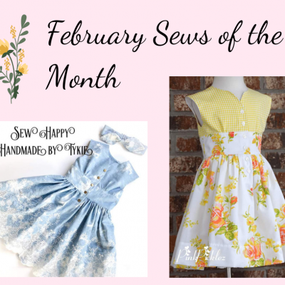 February Sew Up Features